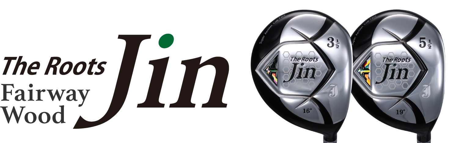 The Roots Jin Fairway Wood クラブ選び