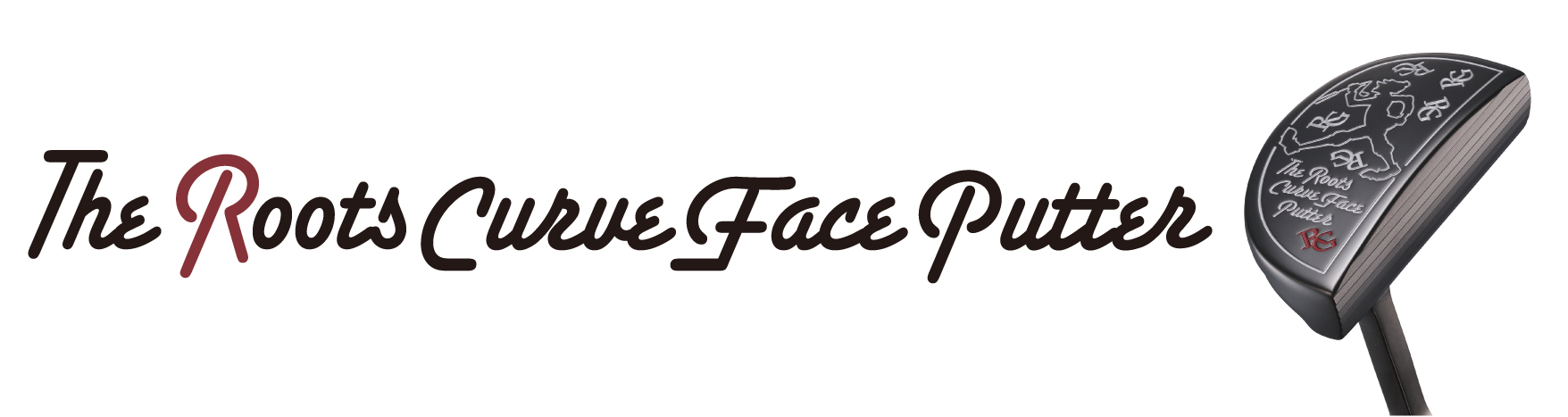 The Roots Curve Face Putter クラブ選び